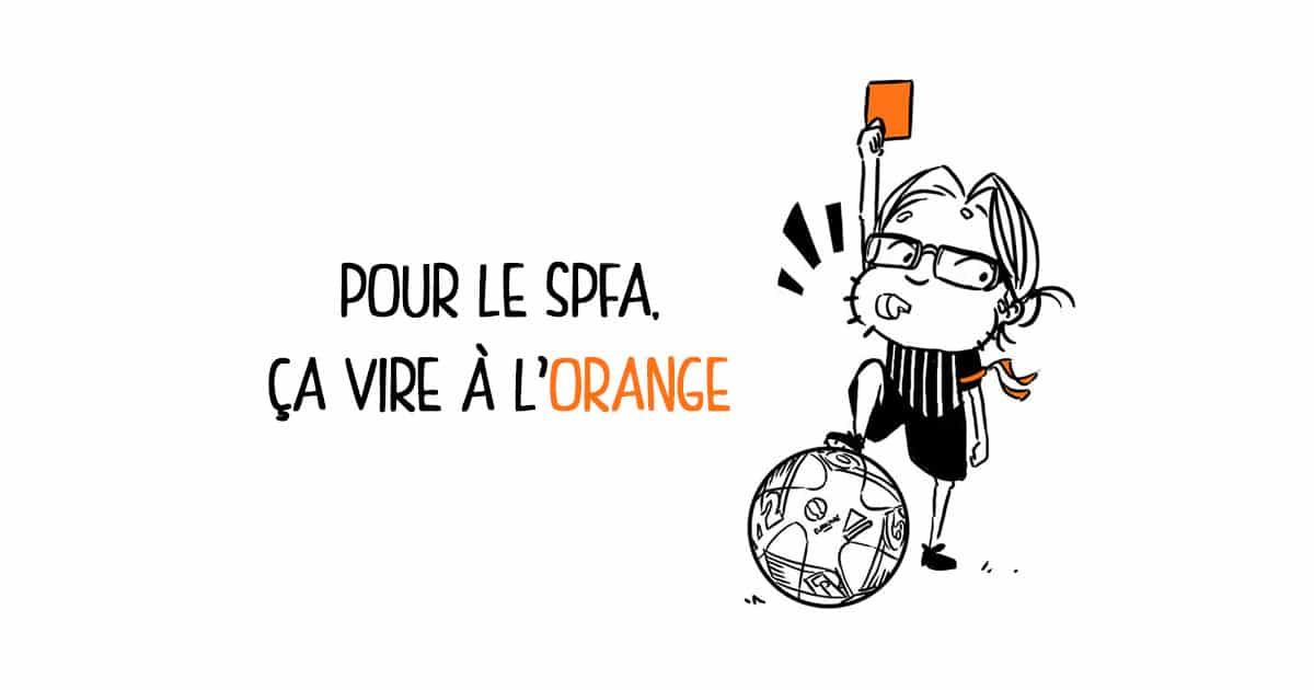 Pour le SPFA, ça vire à l'orange
